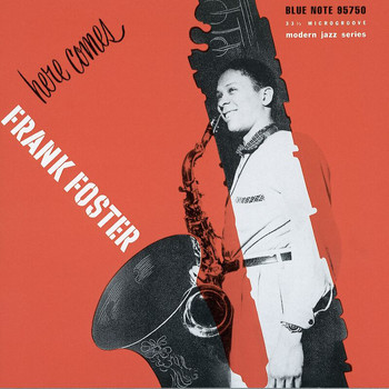 The Frank Foster Quintet - Here Comes Frank Foster / George Wallington Showcase