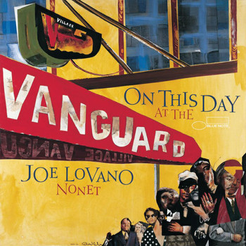Joe Lovano - On This Day At The Vanguard