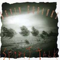 Kevin Eubanks - Spirit Talk