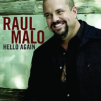 Raul Malo - Hello Again (International)