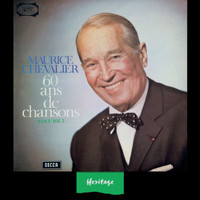 Maurice Chevalier - Heritage - 60 Ans de Chansons, Vol.3 - 1965