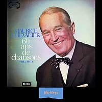 Maurice Chevalier - Heritage - 60 Ans De Chansons, Vol.1 - 1965