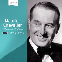 Maurice Chevalier - Heritage - Bouquet de Paris - 1948-1949