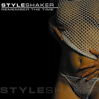 Styleshaker - Remember The Time