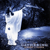 The Gathering - Almost A Dance