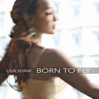Lisa Shaw - Born To Fly