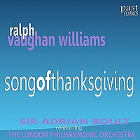 The London Philharmonic Orchestra - Vaughan Williams: Song of Thanksgiving