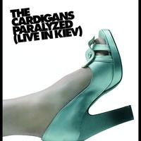 The Cardigans - Paralyzed