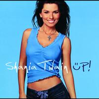 Shania Twain - UP! (International Version (4 track))