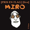 Pris En Flag - Live  Miro