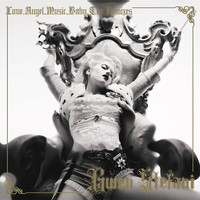 Gwen Stefani - Love Angel Music Baby (Deluxe Version [Explicit])