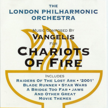 London Philharmonic Orchestra - Chariots of Fire & Other Film Themes