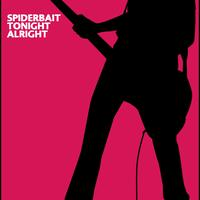 Spiderbait - Tonight Alright (Explicit Version)