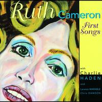 Ruth Cameron - First Songs