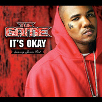 The Game - It's Okay (International Version (Explicit))