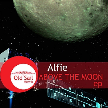 Alfie - Above The Moon EP