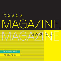 Magazine - Touch And Go: Anthology 02.78 - 06.81