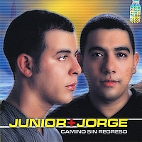 Junior & Jorge - Camino Sin Regreso