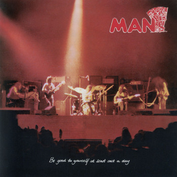 Man - Be Good To Yourself Once A Day [With Bonus Tracks] (With Bonus Tracks)