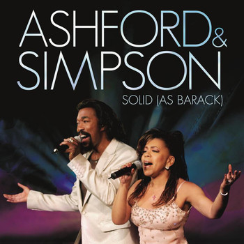Ashford & Simpson - Solid As Barack