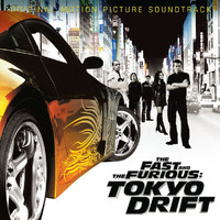 Various Artists - The Fast And The Furious: Tokyo Drift