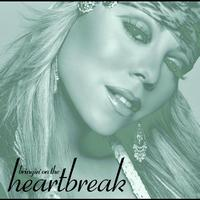 Mariah Carey - Bringin' On The Heartbreak (int'l 4 trk)