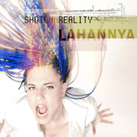 Lahannya - Shotgun Reality
