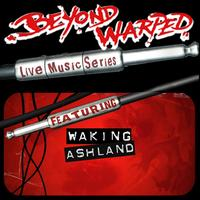 Waking Ashland - Live Music Series: Waking Ashland