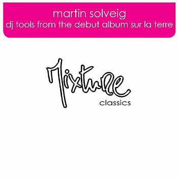 Martin Solveig - Dj Tools from the debut album Sur La Terre