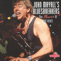 John Mayall's Bluesbreakers - The Power of the Blues, Live, Vol. 1