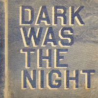 Various Artists - Dark Was The Night (Red Hot Compilation)