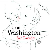 Dinah Washington - Dinah Washington For Lovers