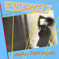 Suicide - Dream Baby Dream EP