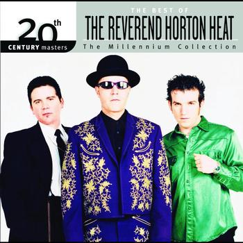The Reverend Horton Heat - Best Of/20th Century