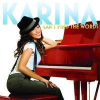 Karina - Can't Find The Words
