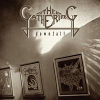 The Gathering - Downfall - The Early Years