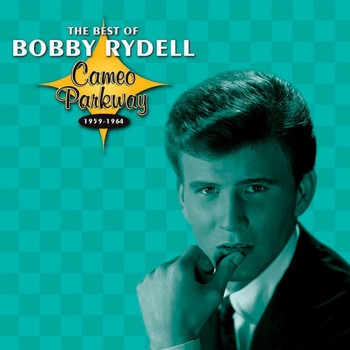 Bobby Rydell - The Best Of Bobby Rydell