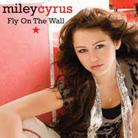 Miley Cyrus - Fly On The Wall (All Other BPs)