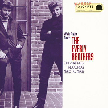 The Everly Brothers - Walk Right Back: The Everly Brothers On Warner Bros. 1960-1969