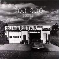 The Goo Goo Dolls - Superstar Car Wash