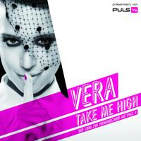 Vera - Take Me High