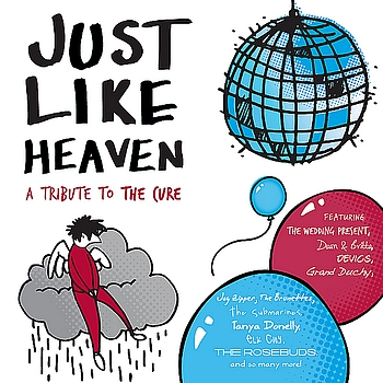 Various Artists - Just Like Heaven - A Tribute To The Cure