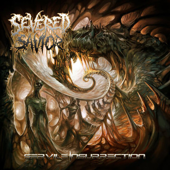 Severed Savior - Servile Insurrection (Explicit)