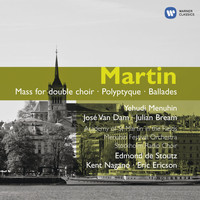 Sir Neville Marriner - Martin: Orchestral, Choral & Vocal Works.