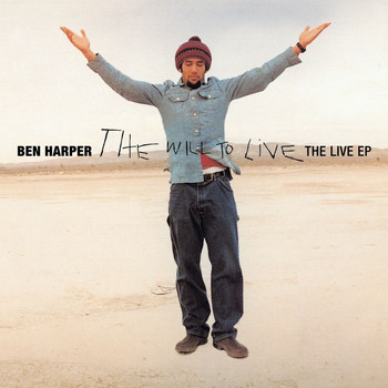 Ben Harper - The Will To Live: The Live EP (Live)