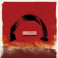 Green River Ordinance - Out Of My Hands