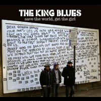 The King Blues - Save The World, Get The Girl (2 Track)
