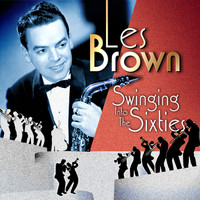 Les Brown & His Band Of Renown - Les Brown: Swinging into the Sixties