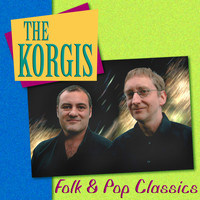 The Korgis - The Korgis: Folk & Pop Classics