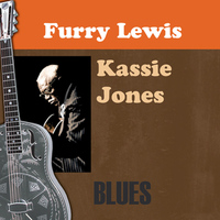 Furry Lewis - Kassie Jones